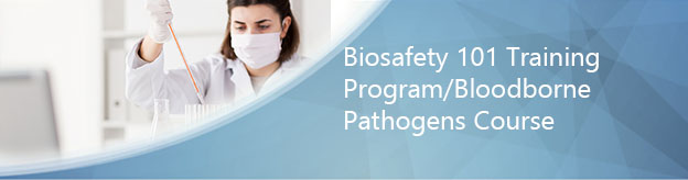 Biosafety 101 Training Program